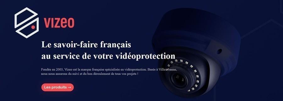 Fondée en 2003, Vizeo est un constructeur français spécialisé en vidéoprotection basée à Villeurbanne