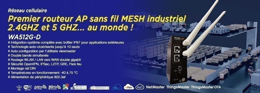 WoMaster présente le premier routeur sans fil MESH industriel 2.4G et 5GHz